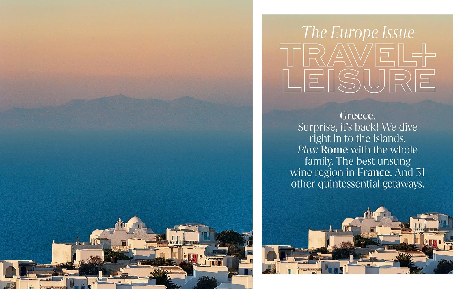 Greece, on the cover of Travel + Leisure May 2019, photographed by Christopher Kennedy