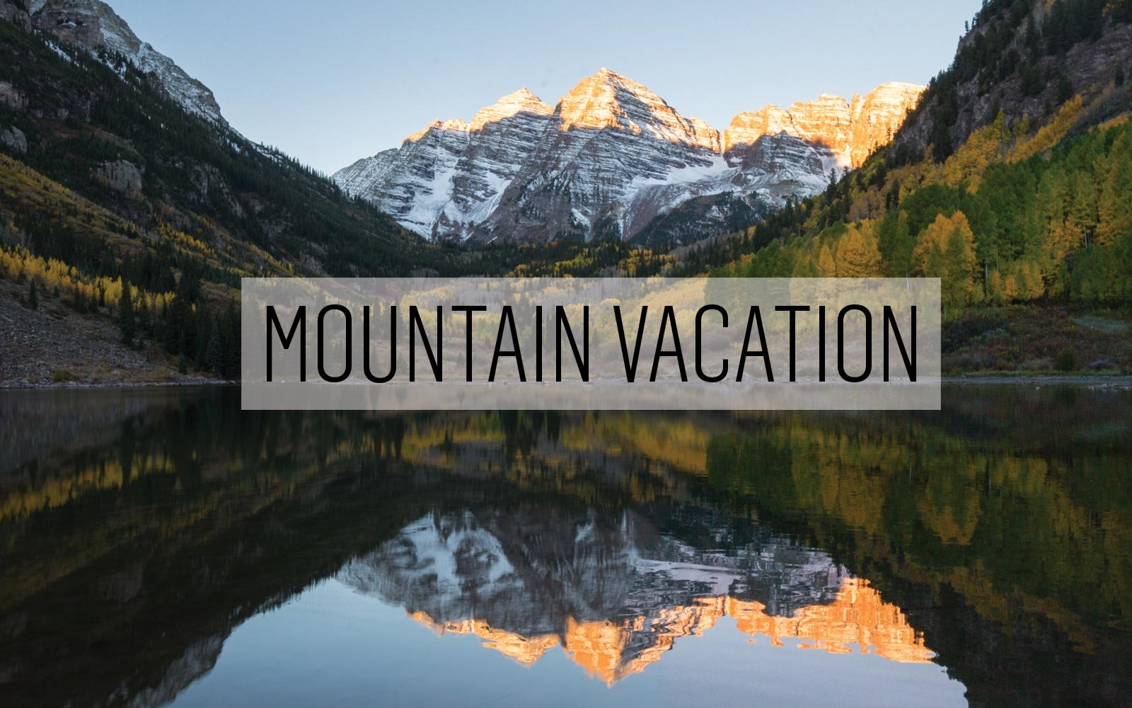 Mountain Vacation
