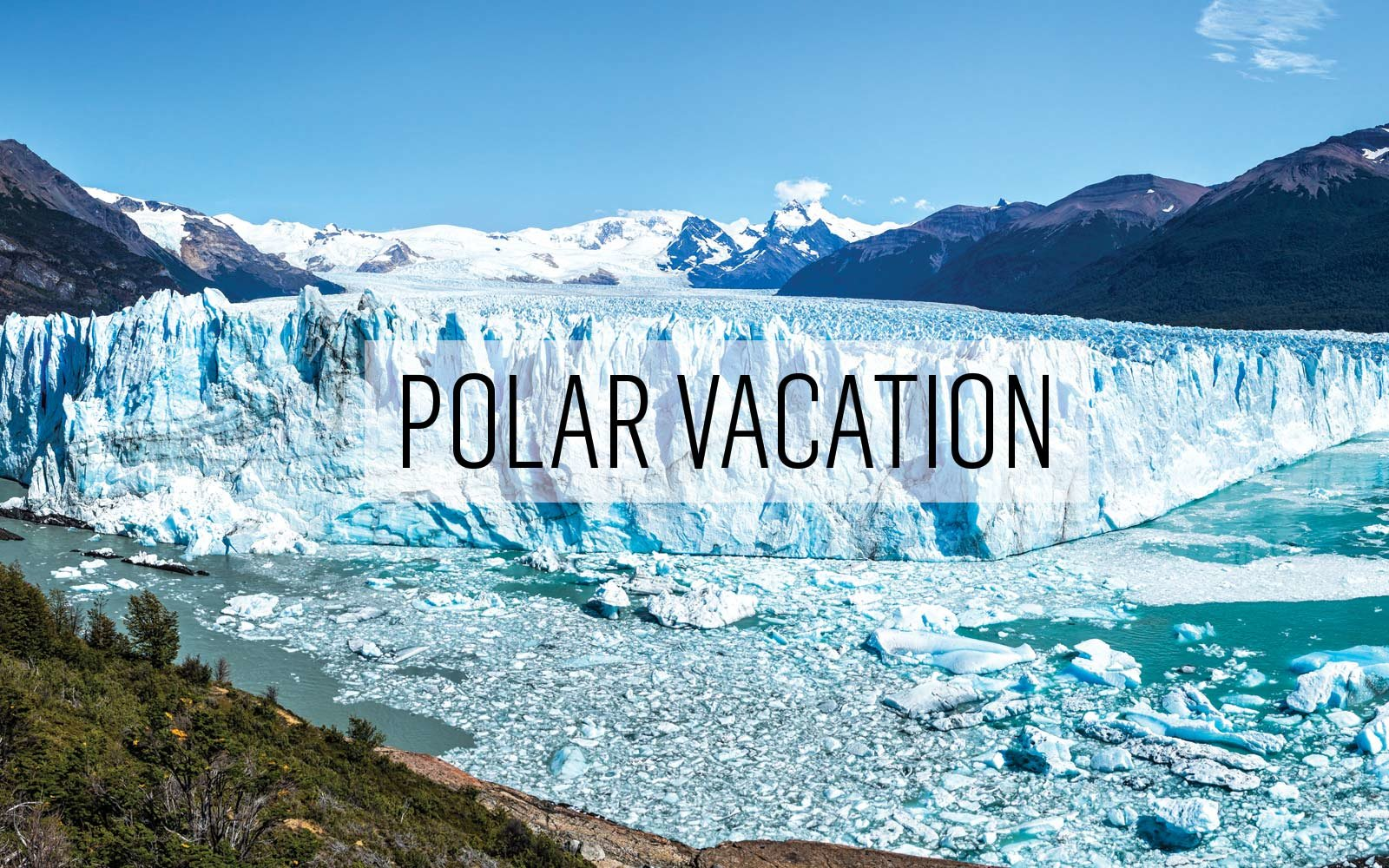 Polar Vacation