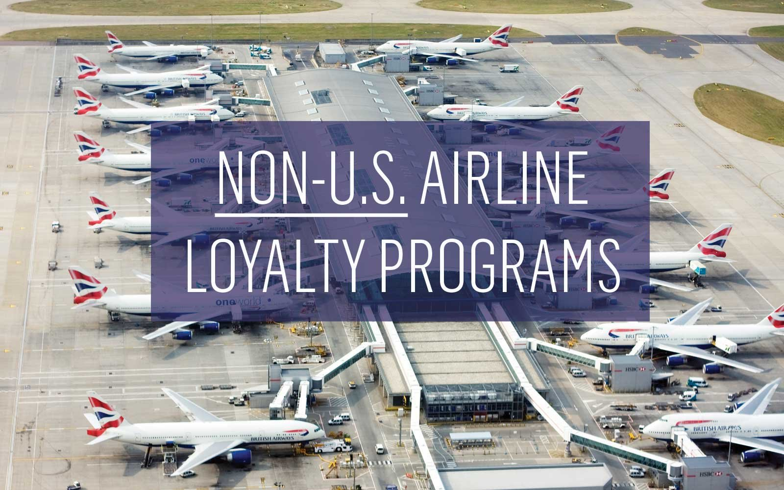 The Best Non-U.S. Airline Loyalty Programs