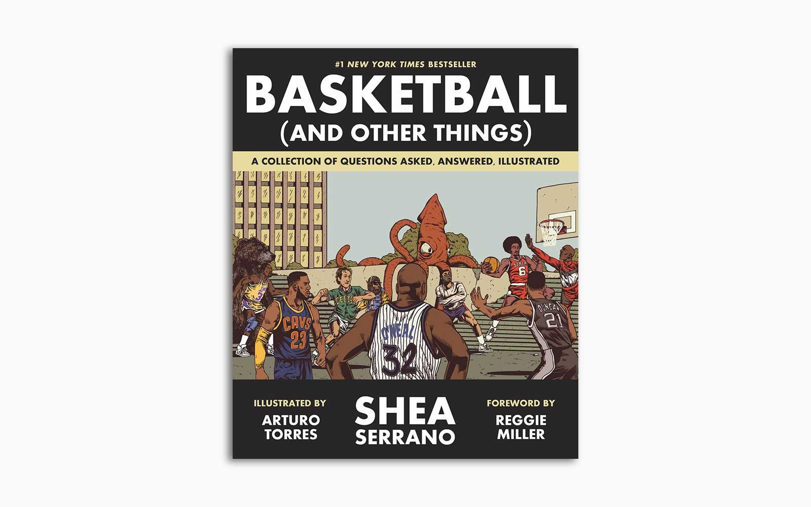 Basketball And Other Things A Collection Of Questions Asked Answered Illustrated
