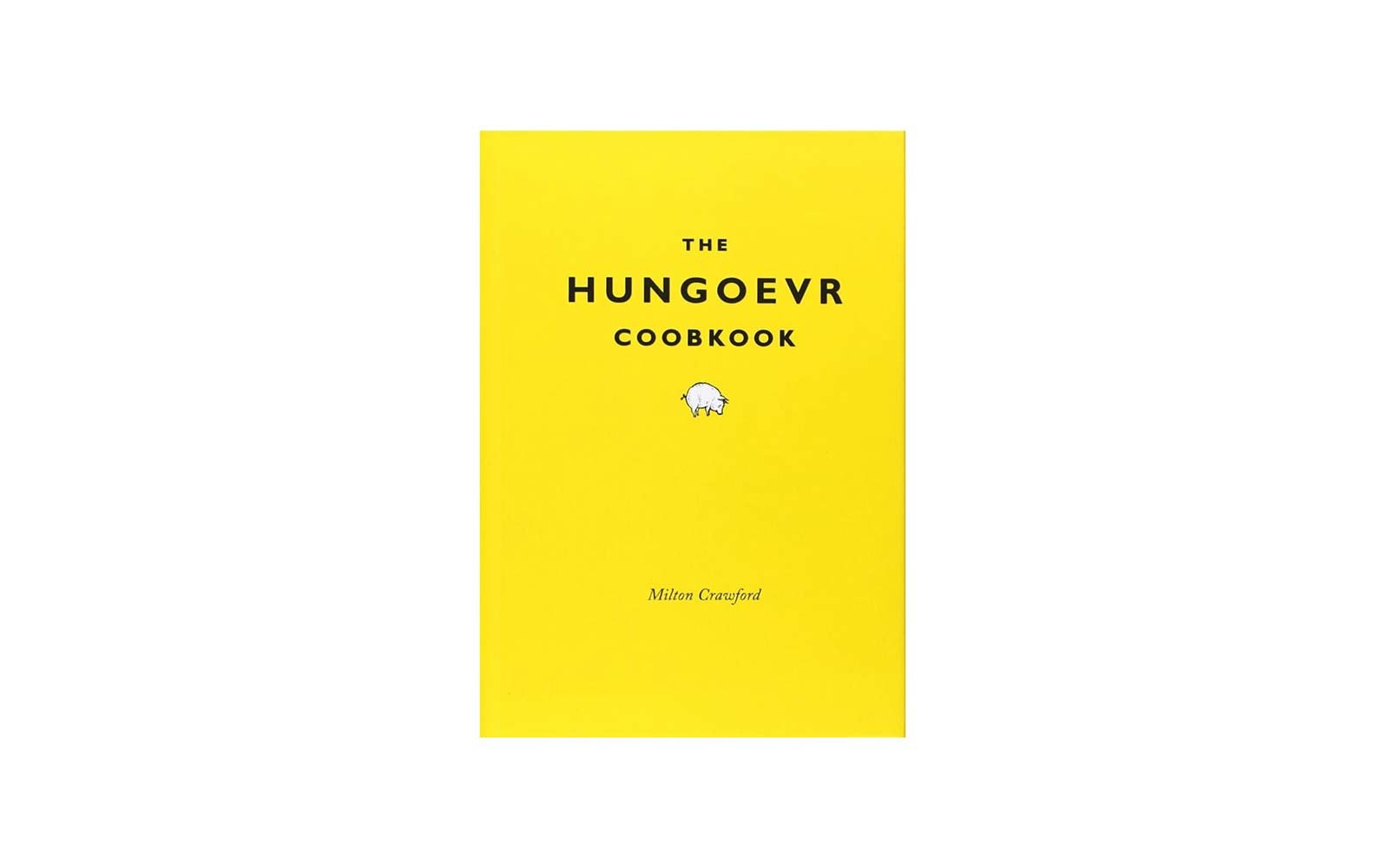 The Hungover Cookbook Milton Crawford