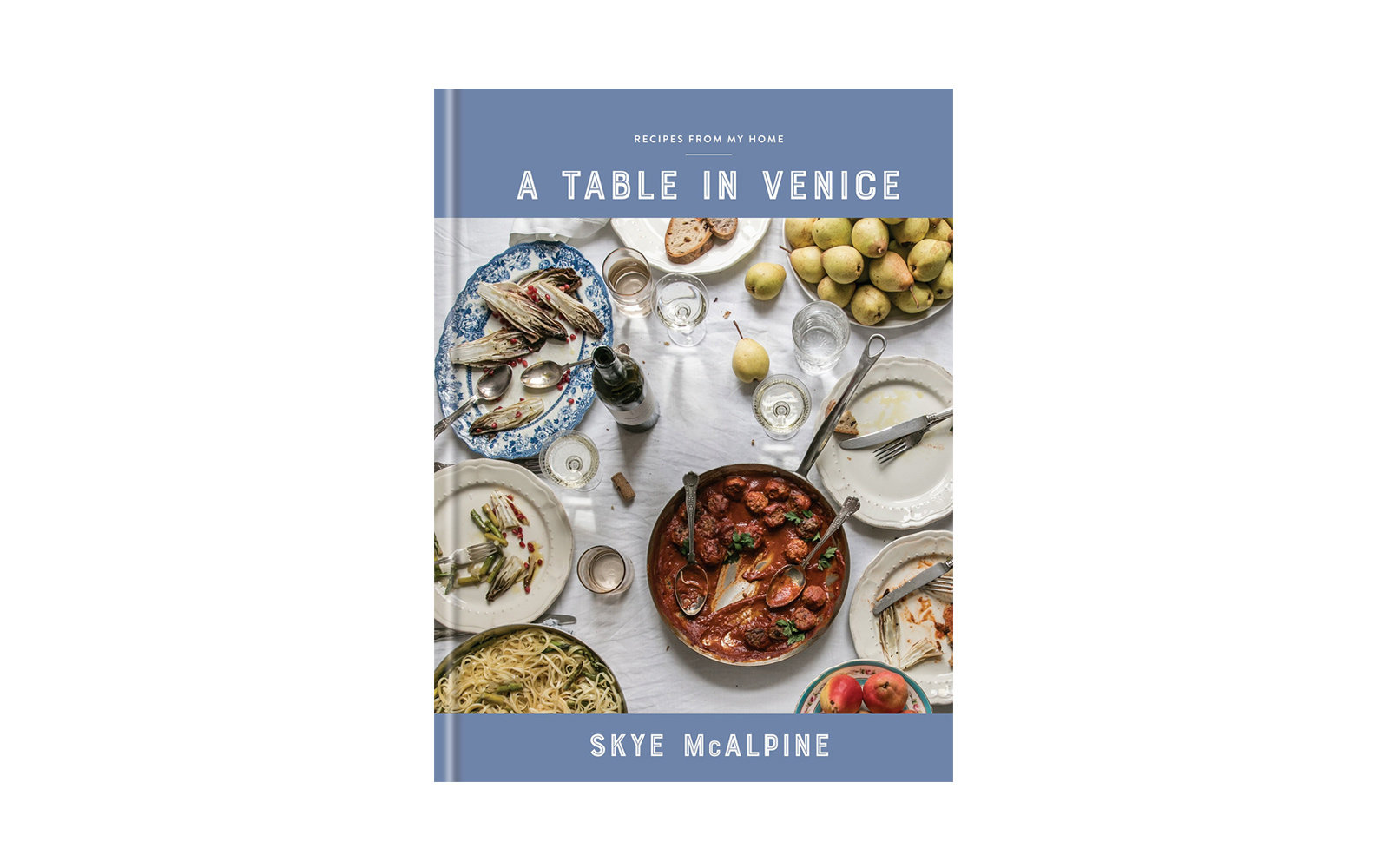 37 new international cookbooks for the traveling home cook travel a table in venice by skye mcalpine forumfinder Choice Image