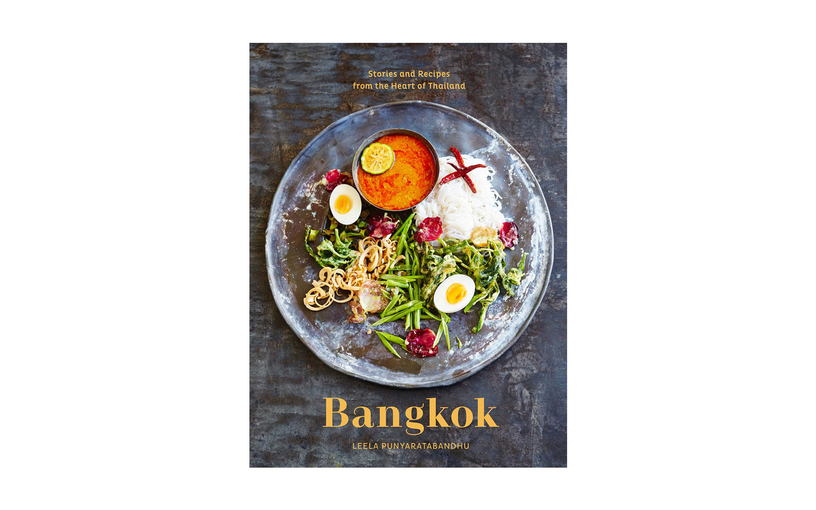 37 new international cookbooks for the traveling home cook travel bangkok recipes and stories from the heart of thailand forumfinder Gallery