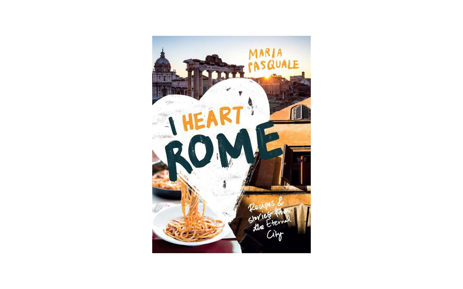 I Heart Rome, by Maria Pasquale