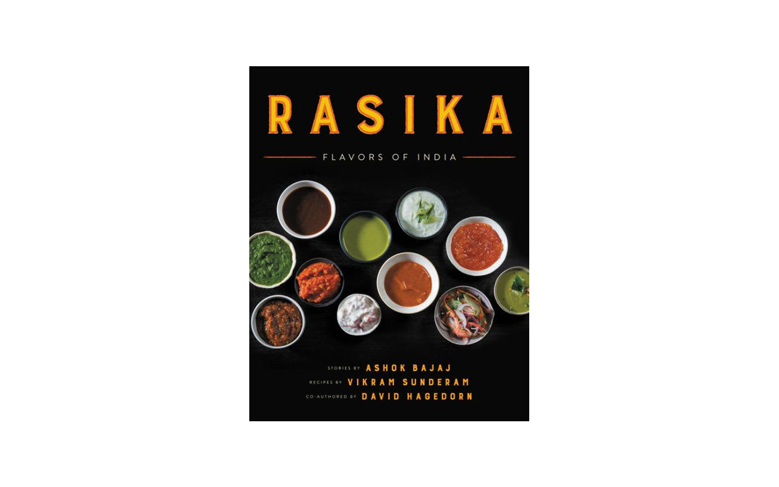 37 new international cookbooks for the traveling home cook travel rasika flavors of india by ashok bajaj vikram sunderam and david hagedorn forumfinder Choice Image