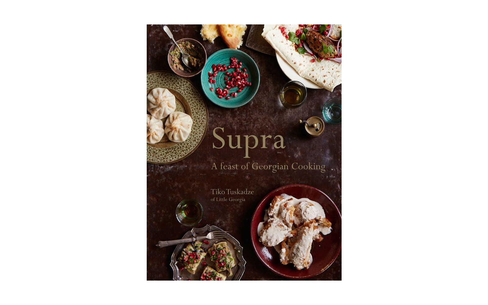 Supra, A Feast of Georgian Cooking, by Tiko Tuskadze