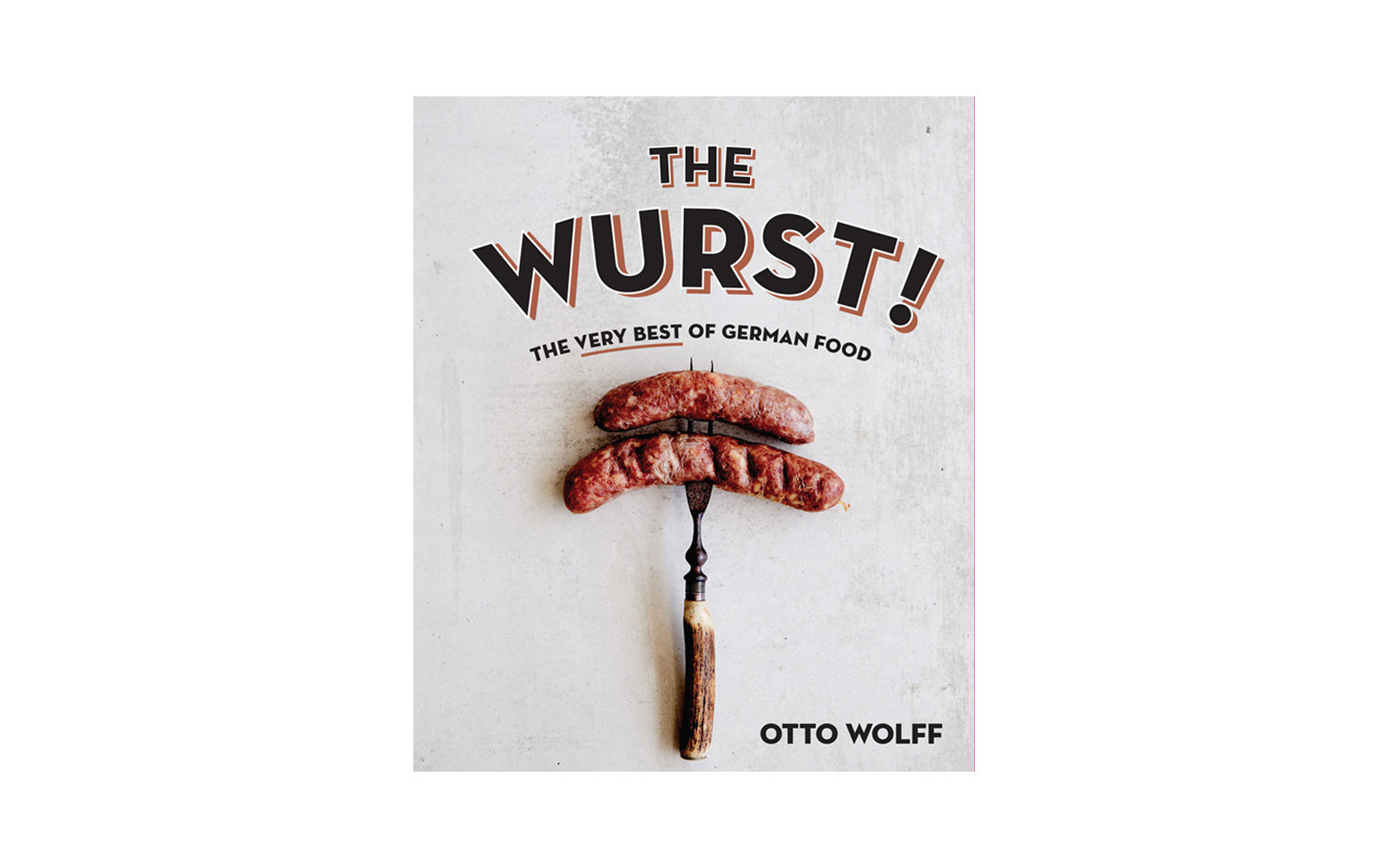 The Wurst by Otto Wolff
