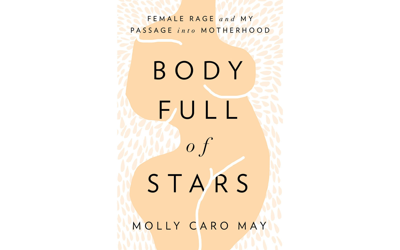'Body Full of Stars' by Molly Caro May