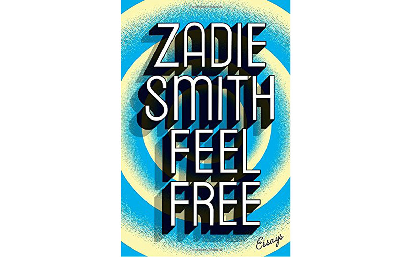 'Feel Free' by Zadie Smith