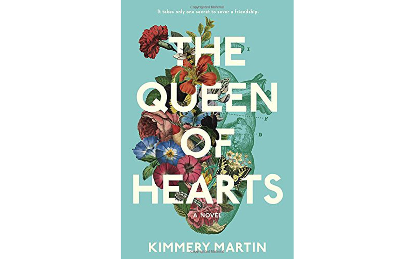The Queen Of Hearts, by Kimmery Martin