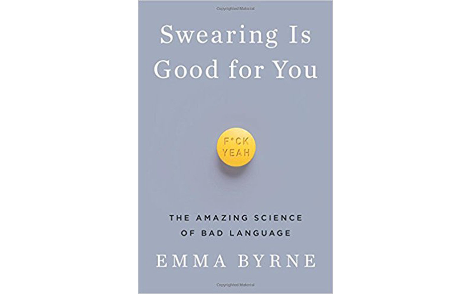 'Swearing Is Good for You' by Emma Byrne