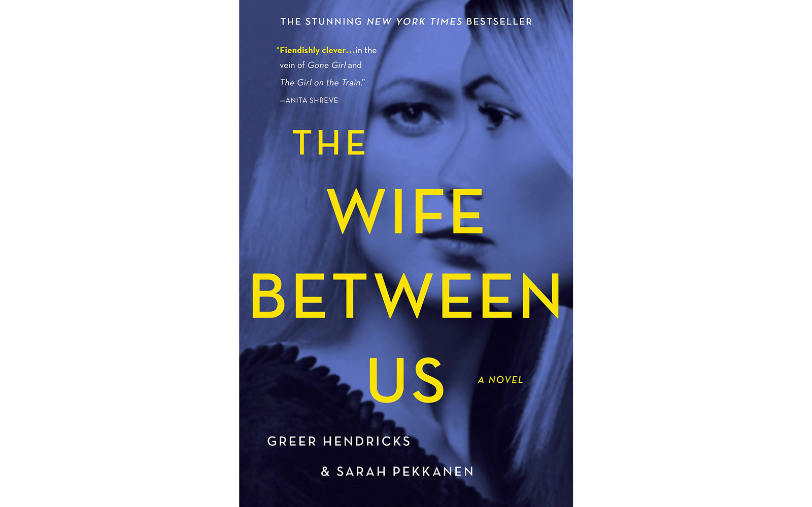 'The Wife Between Us' by Greer Hendricks and Sarah Pekkanen