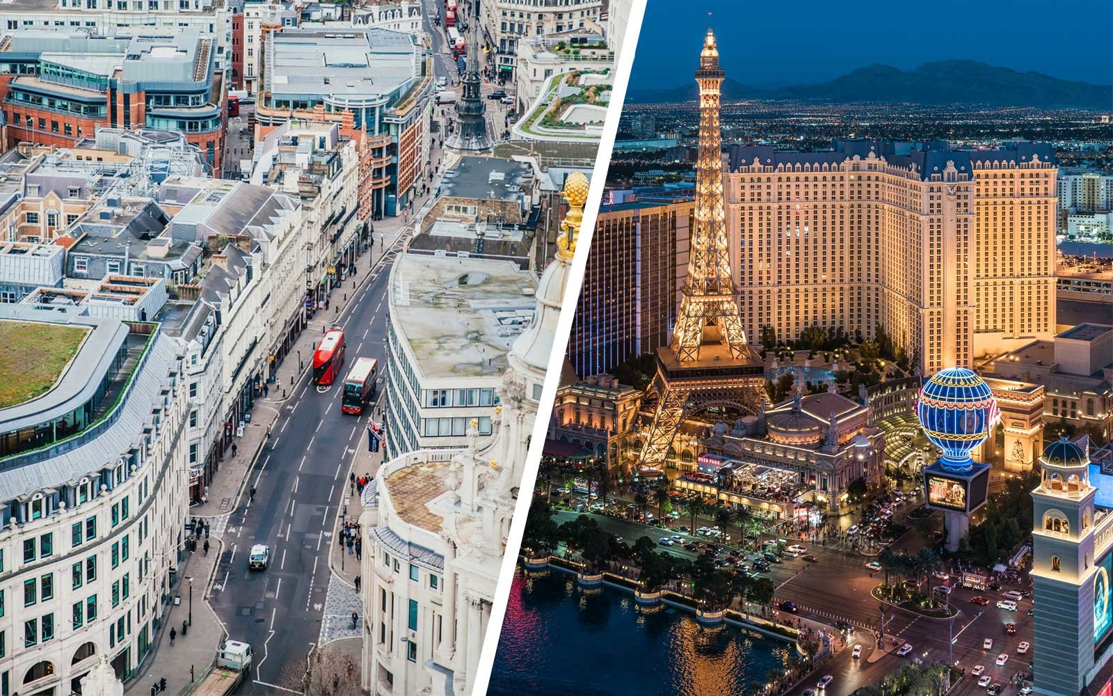 London and Las Vegas