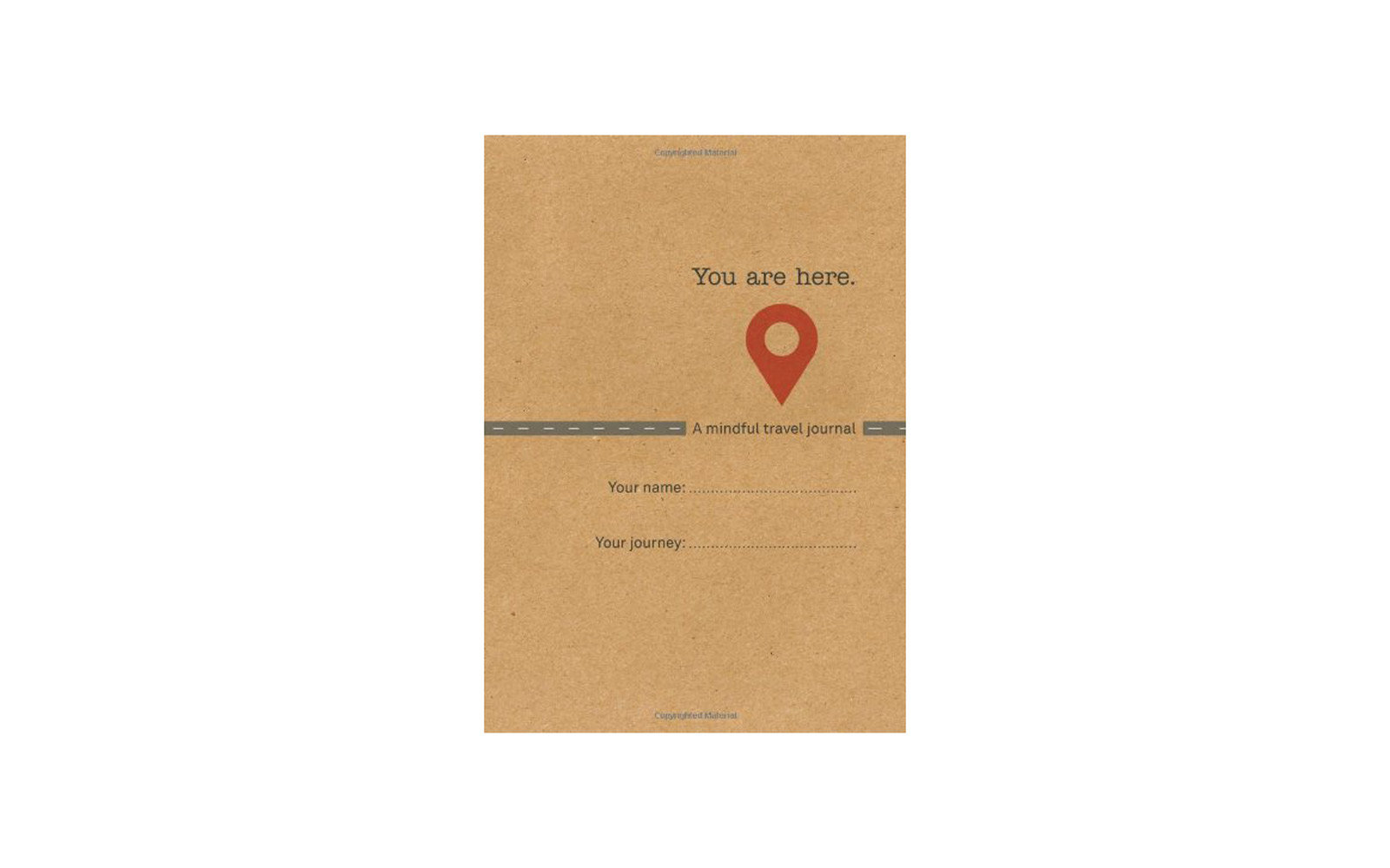 'You Are Here: A Mindful Travel Journal'