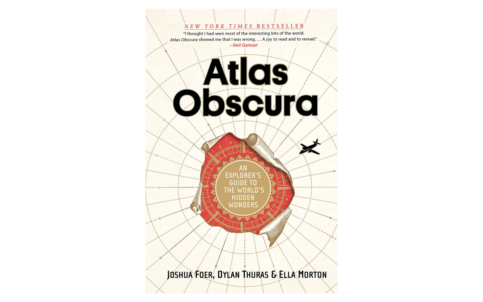 Atlas Obscura  by Joshua Foer, Dylan Thuras, and Ella Morton