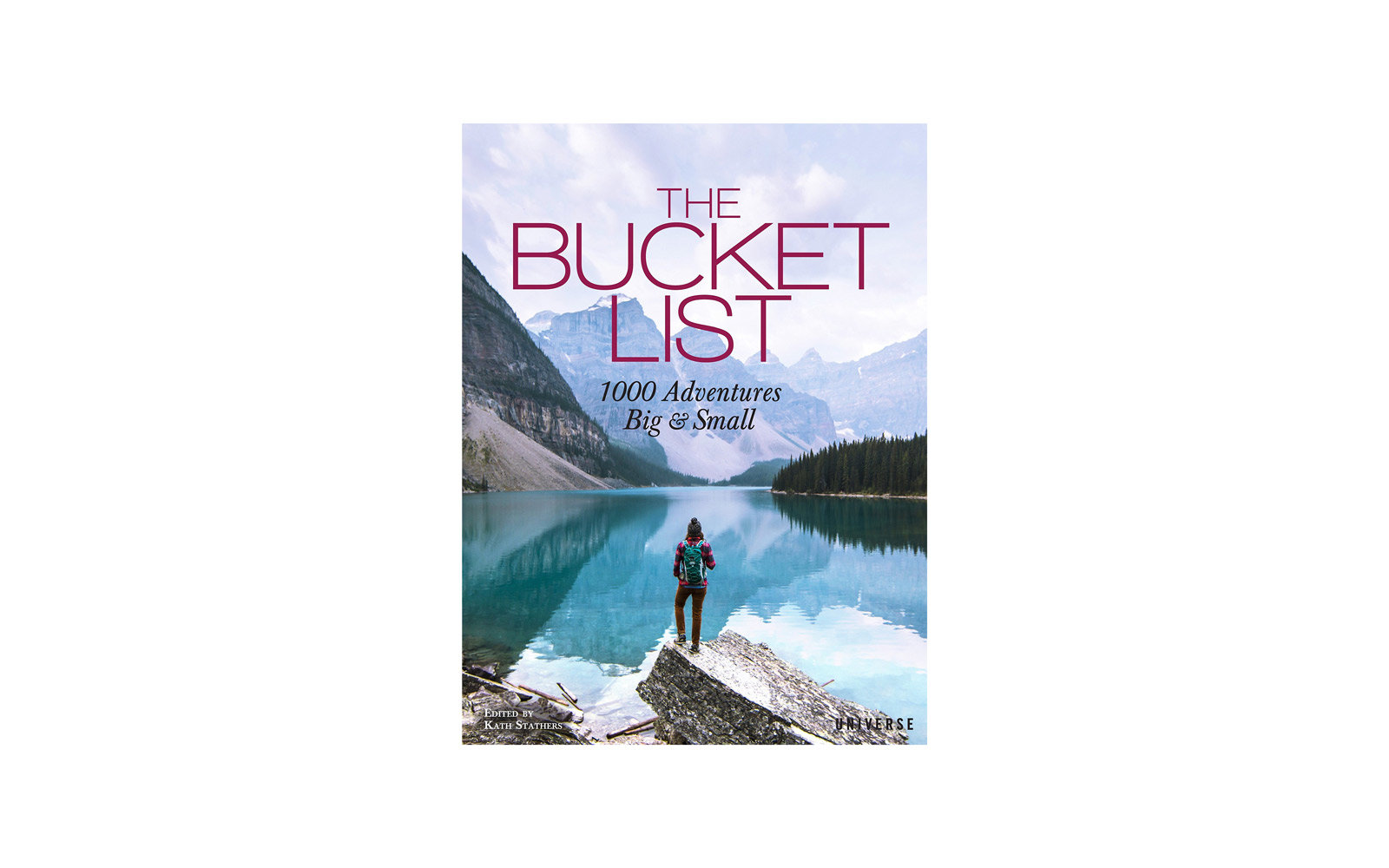 45. 'The Bucket List: 1000 Adventures Big & Small'