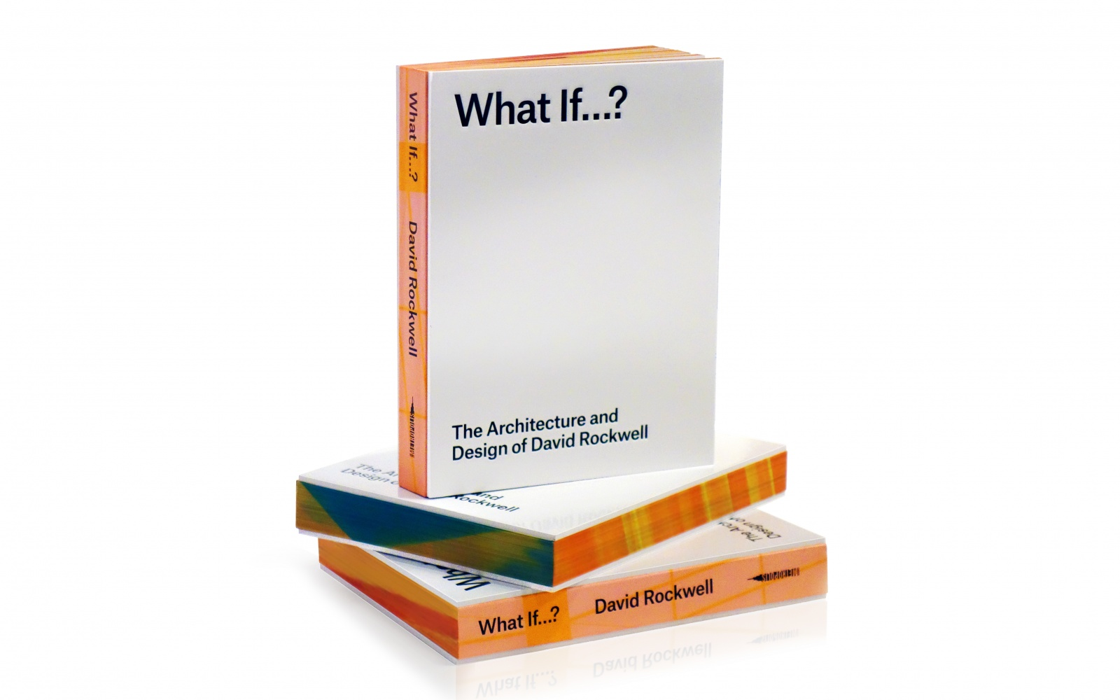 "David Rockwell's book ""What If…"""