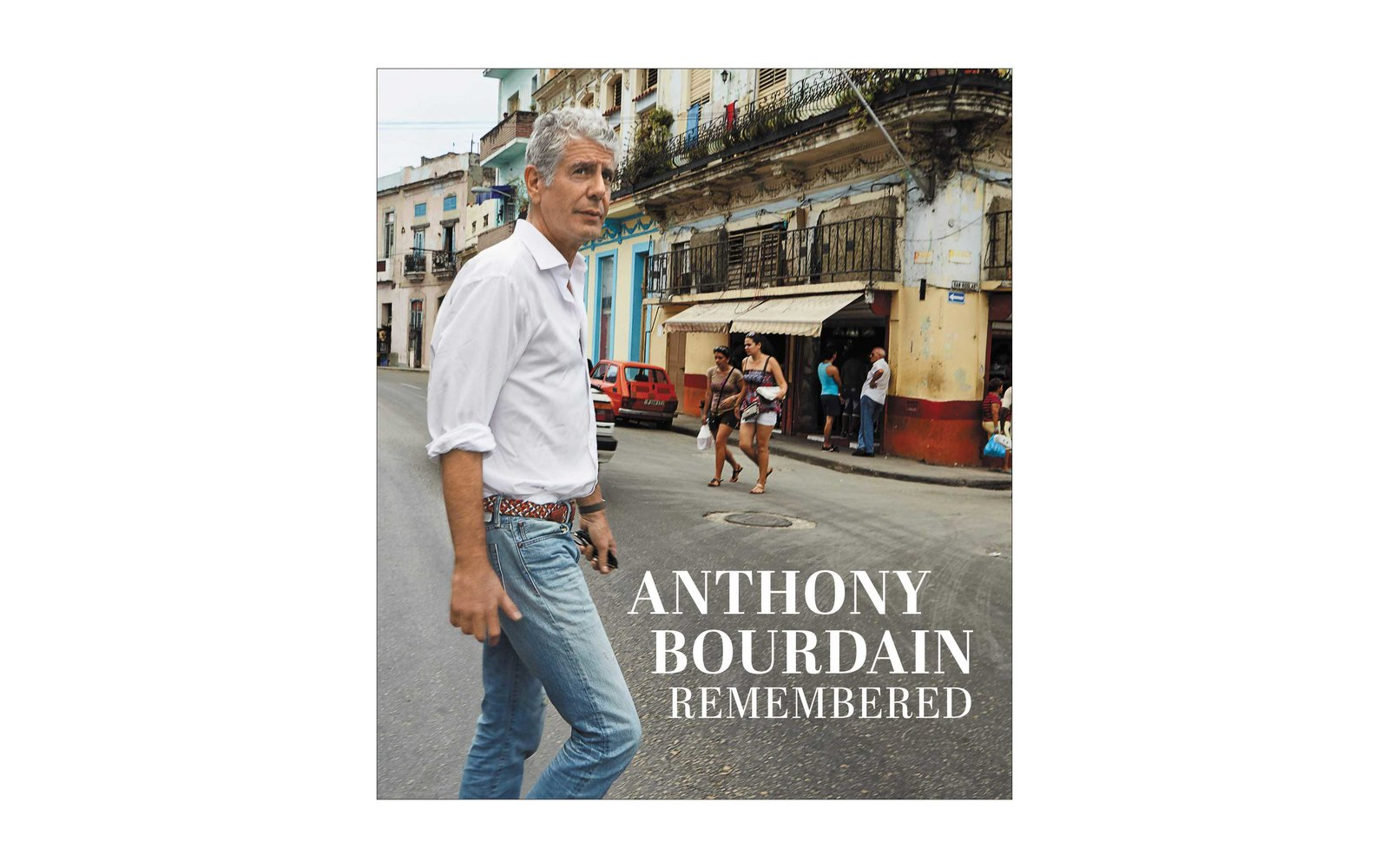 Anthony Bourdain Remembered book