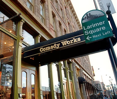 Comedy Works, Denver